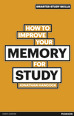 How to Improve your Memory for Study