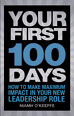 A Great First 100 Days in 100 Minutes