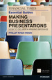 FT Essential Guide to Making Business Presentations