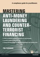 Mastering Anti-Money Laundering and Counter-Terrorist Financing ePub eBook