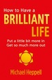 How to Have a Brilliant Life ePub eBook