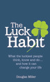 The Luck Habit