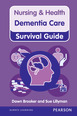 Nursing & Health Survival Guide: Dementia Care