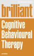 Brilliant Cognitive Behavioural Therapy