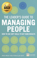 The Leader's Guide to Managing People