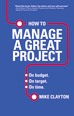How to Manage a Great Project ePub eBook