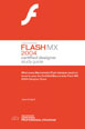 Macromedia Flash MX 2004 Certified Designer Study Guide