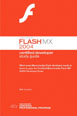 Macromedia Flash MX 2004 Certified Developer Study Guide