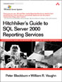 Hitchhiker�s Guide to SQL Server 2000 Reporting Services