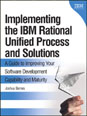 Implementing the IBM� Rational Unified Process� and Solutions