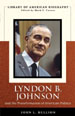 Lyndon B. Johnson and the Transformation of American Politics (Library of American Biography Series)