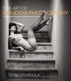 Art of Boudoir Photography, The