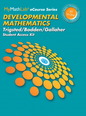 MyMathLab for Trigsted/Bodden/Gallaher Developmental Math