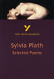 Selected Poems of Sylvia Plath: York Notes Advanced