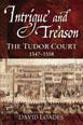 Intrigue and Treason