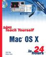 Sams Teach Yourself Mac OS X in 24 Hours