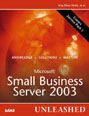 Microsoft Small Business Server 2003 Unleashed