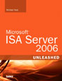 Microsoft ISA Server 2006 Unleashed