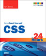 CSS3 in 24 Hours, Sams Teach Yourself