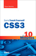 CSS3 in 10 Minutes, Sams Teach Yourself