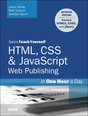 HTML5 and CSS3 Web Publishing in One Hour a Day, Sams Teach Yourself