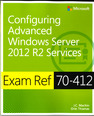 Configuring Advanced Windows Server® 2012 R2 Services