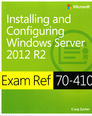 Installing and Configuring Windows Server� 2012 R2