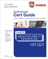 CompTIA Healthcare IT Technician HIT-001 Cert Guide