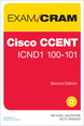 Cisco CCENT ICND1 100-101 Exam Cram