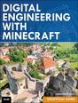 Digital Engineering with Minecraft