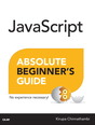 JavaScript Absolute Beginner's Guide