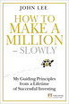 How to Make a Million � Slowly