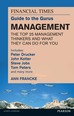 The FT Guide to the Gurus: Management - The Top 25 Management Thinkers and What They Can Do For You