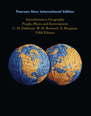 Introduction to Geography: Pearson New International Edition