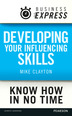 Business Express: Developing your influencing skills