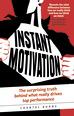 Instant Motivation
