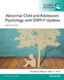 Abnormal Child and Adolescent Psychology with DSM-V Updates, Global Edition