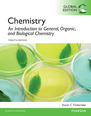 Chemistry: An Introduction to General, Organic, and Biological Chemistry with MasteringChemistry, Global Edition