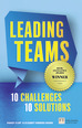 Leading Teams - 10 Challenges : 10 Solutions ePub eBook