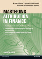 Mastering Attribution in Finance
