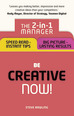 Be Creative � Now!