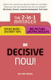 Be Decisive � Now!