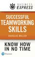 Business Express: Successful Teamworking Skills