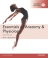 Essentials of Anatomy & Physiology, Global Edition