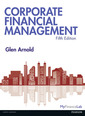 Corporate Financial Management 5th Edition with MyFinanceLab and eText