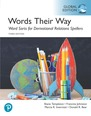 Words Their Way Word Sorts for Derivational Relations Spellers, Global Edition