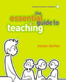 The Essential Guide to Teaching