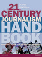 The 21st Century Journalism Handbook CourseSmart etextBook