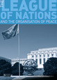 The League of Nations and the Organization of Peace CourseSmart eTextbook