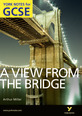A View From The Bridge: York Notes for GCSE (Grades A*-G)